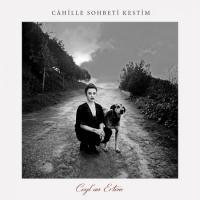 Cahille Sohbeti Kestim (CD)
