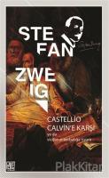 Castellio Calvin'e Karşı ya da Vicdanın Zorbalığa İsyanı