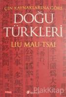 Çin Kaynaklarına Göre Doğu Türkleri
