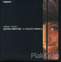 Çocuk Dünyam: A Child's World
