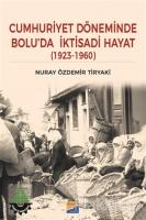 Cumhuriyet Döneminde Bolu'da İktisadi Hayat (1923 – 1960)