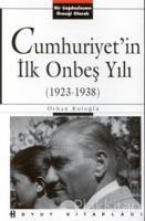 Cumhuriyet'in İlk Onbeş Yılı (1923-1938)