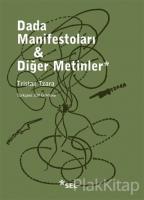 Dada Manifestoları - Diğer Metinler