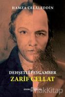 Dehşetli Peygamber - Zarif Cellat