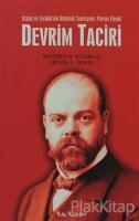 Devrim Taciri İttihat ve Terakki'nin Bolşevik Teorisyeni: Parvus Efendi