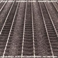 Different Trains / Electric Counterpoint (Plak)