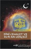 Dini Cehalet ve Kur'an Gerçeği
