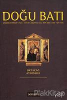Doğu Batı Düşünce Dergisi Sayı: 33 Ortaçağ Aydınlığı