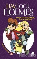Dört Ayak Üstünde İpucu Peşinde - Havlock Holmes (Ciltli)