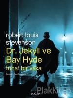 Dr. Jekyll ve Bay Hyde Tuhaf Bir Vaka