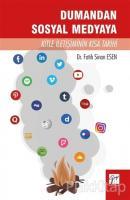 Dumandan Sosyal Medyaya Kitle İletişiminin Kısa Tarihi