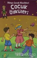 Dünya Çocuk Klasikleri - Çocuk Öyküleri
