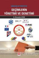 Dünya'da ve Türkiye'de Seçimlerin Yönetimi ve Denetimi