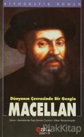 Dünyanın Çevresinde Bir Gezgin : Macellan