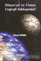 Dünyaya ve Uzaya Coğrafi Yaklaşımlar