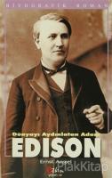 Dünyayı Aydınlatan Adam Edison