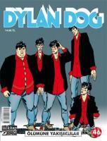 Dylan Dog Sayı 46 - Ölümüne Yakışıklılar