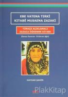 Ebe Vatena Tırki Kıtabe Musaena Zazaki - Türkçe Açıklamalı Zazaca Öğrenme Kitabı