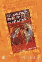 Ebu Süleyman Es - Sicistani ve Felsefesi