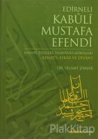 Edirneli Kabuli Mustafa Efendi (Ciltli)