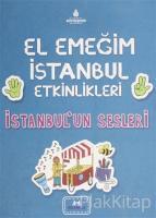 El Emeğim İstanbul Etkinlikleri İstanbul'un Sesleri