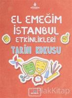 El Emeğim İstanbul Etkinlikleri Tarih Kokusu