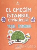 El Emeğim İstanbul Etkinlikleri Yeşil İstanbul