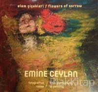 Elem Çiçekleri / Flowers of Sorrow (Ciltli)