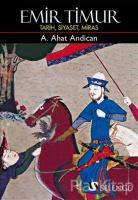 Emir Timur - Tarih Siyaset Miras