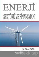 Enerji Sektörü ve Finansmanı