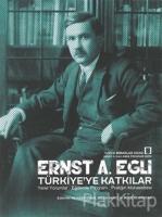 Ernst A. Egli Türkiye'ye Katkılar