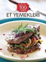 Et Yemekleri En İyi 100 Tarif Sofra Özel