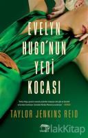 Evelyn Hugo'nun Yedi Kocası (Ciltli)