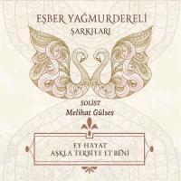 Ey Hayat Aşkla Terbiye Et Beni (CD)