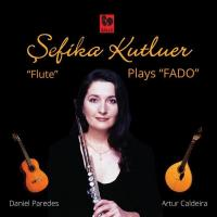Şefika Kutluer Plays Fado (CD)