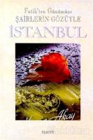 Fatih'ten Günümüze Şairlerin Gözüyle İstanbul (2 Cilt Takım)