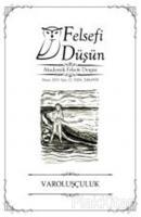 Felsefi Düşün Akademik Felsefe Dergisi Sayı: 12 Nisan 2019