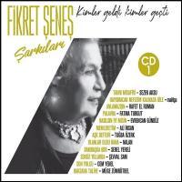 Fikret Şeneş Şarkıları 1 (CD)
