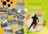 Futbol Tarihi 1923 - 1950 Kdz. Ereğli