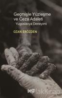 Geçmişle Yüzleşme ve Ceza Adaleti: Yugoslavya Deneyimi
