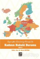Geçmişten Günümüze Avrupa'da Kadının Hukuki Durumu Cilt 2
