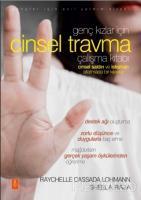 Genç Kızlar İçin Cinsel Travma Çalışma Kitabı