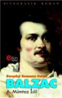 Gerçekçi Romanın Ustası - Balzac