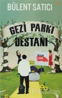 Gezi Parkı Destanı