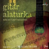 Gitar Alaturka - Guitar and Turkish Classical Music (3 CD)