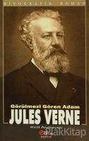 Görülmeyeni Gören Adam Jules Verne
