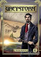 Greystorm 1. Cilt - Büyük Projeler