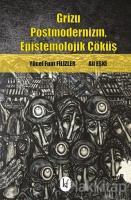 Grizu Postmodernizm, Epistemolojik Çöküş