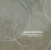 Groove Alla Turca (Plak)