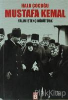 Halk Çocuğu Mustafa Kemal